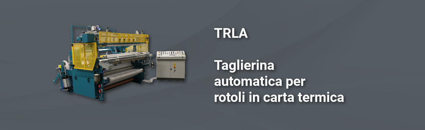 TRLA - Taglierina automatica per rotoli in carta termica