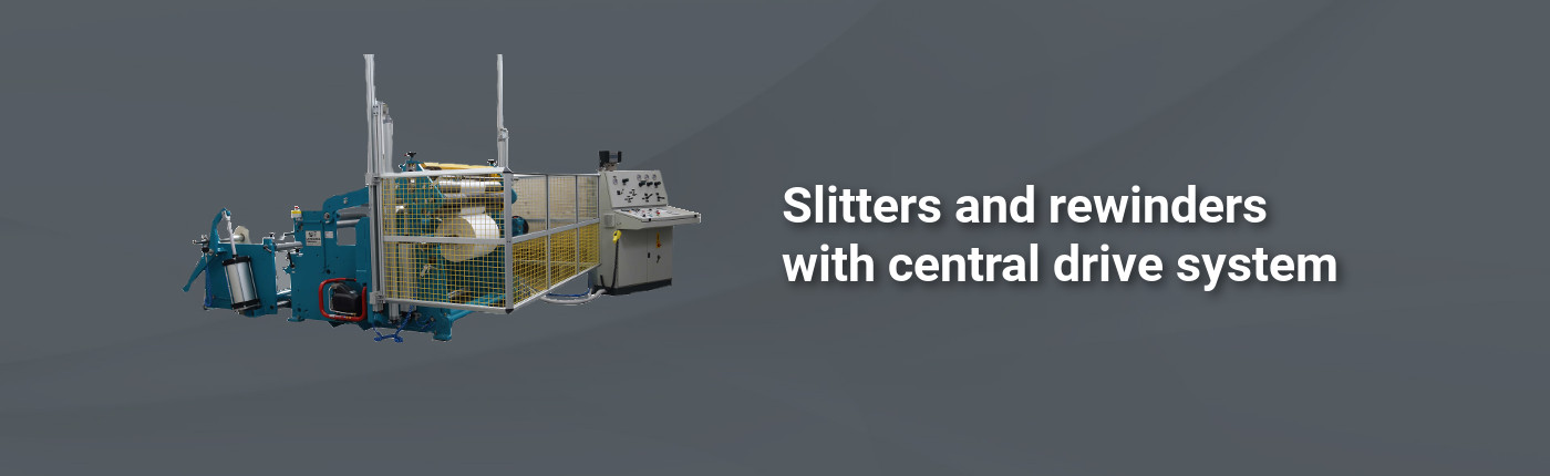 Slitters and rewinders with central drive system