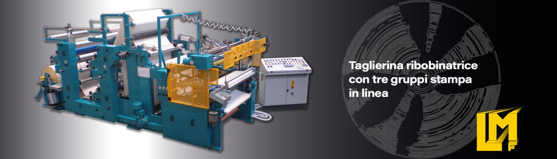 Taglierine ribobinatrici per rotoli in arta - TRLA-3C - La Meccanica