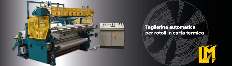 Taglierine ribobinatrici per rotoli in arta - TRLA - La Meccanica
