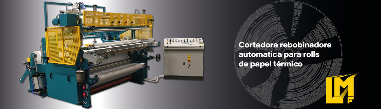 Cortadoras Rebobinadoras para rollos de papel - TRLA - La Meccanica