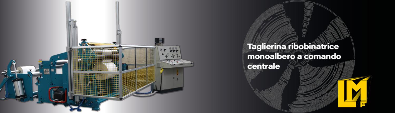 Taglierine ribobinatrici per rotoli in arta - TRMMP - La Meccanica